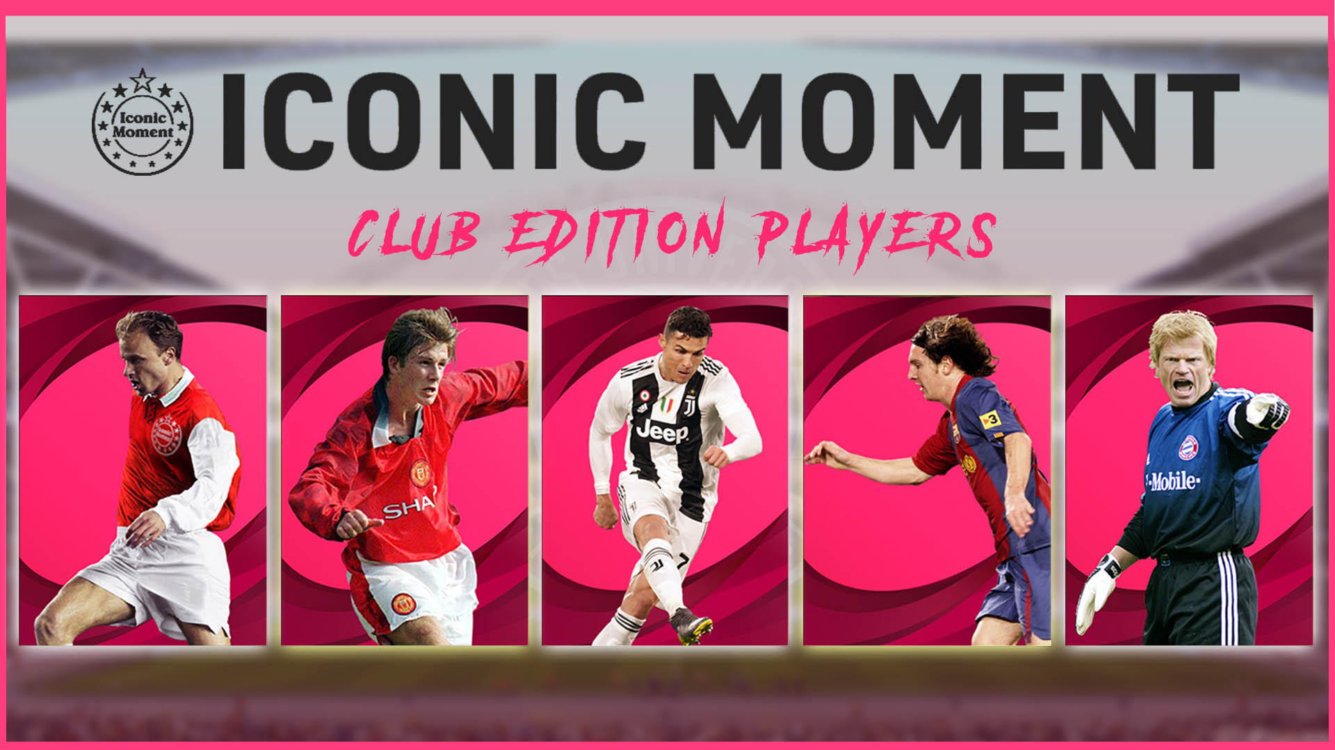 PES 2021 Iconc Moments Players Club Editions